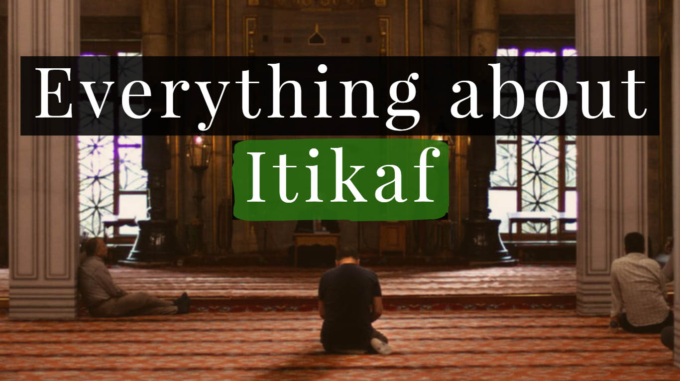 What is Itikaf ?